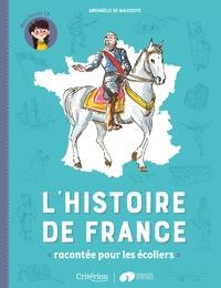 Gwenaëlle de Maleissye - L'histoire de France racontée pour les écoliers - Mon livret CP.