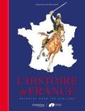 Gwenaëlle de Maleissye - L'histoire de France racontée pour les écoliers.