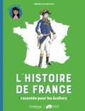 Gwenaëlle de Maleissye - L'histoire de France racontée pour les écoliers - Mon livret CM2.