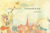 Gwenaëlle Doumont - La recherche de Truc.