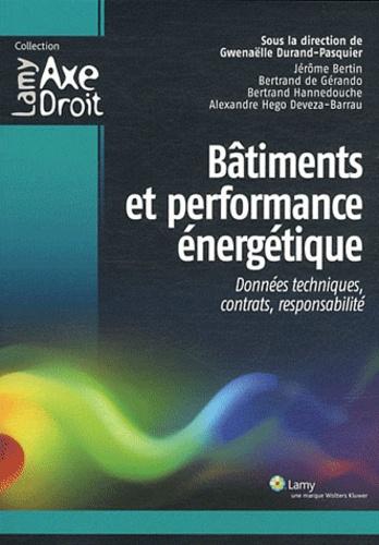 Gwenaëlle Durand-Pasquier - Bâtiments et performance énergétique - Données techniques, contrats, responsabilité.