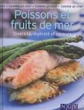 Gwenaëlle Glotin - Poissons et fruits de mer - Diversité, légèreté et saveurs.
