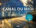 Gwenaëlle Guerlavais - Canal du Midi - L'eau & les siècles.