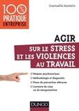 Gwénaëlle Hamelin - Agir sur le stress et les violences au travail.