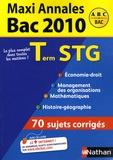 Gwenaëlle Lefebvre et Franck Levavasseur - Maxi Annales Tle STG - Sujets corrigés.