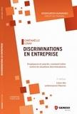 Gwenaëlle Leray - Discriminations en entreprise - Employeurs et salariés, comment lutter contre les situations discriminatoires.