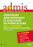 Gwenaëlle Taloc - Concours Aide-Soignant et Auxiliaire de Puériculture, Entrée en IFAS-IFAP Culture générale et entretien - Entraînement.