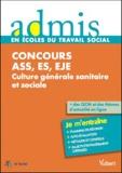 Gwenaëlle Taloc - Concours ASS, ES, EJE Culture générale sanitaire et sociale - Epreuves écrites et orales.
