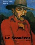 Gwenc'hlan Le Scouëzec et Henry Le Bal - Le Scouëzec 1881-1940.
