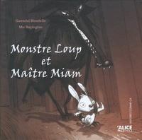Gwendal Blondelle et Mei Boyington - Monstre Loup et Maître Miam.
