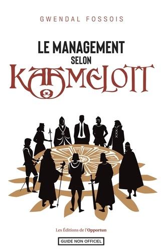 Gwendal Fossois - Le management selon Kaamelott.