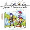 Gwendo'Lyn et  Mapie Rouette - Les louloutes jouent à la marchande.