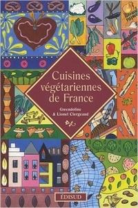 Gwendoline Clergeaud et Lionel Clergeaud - Cuisines végétariennes de France.
