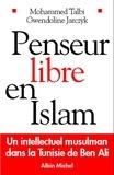 Gwendoline Jarczyk et Gwendoline Jarczyk - Penseur libre en Islam - Un intellectuel musulman dans la Tunisie de Ben Ali.