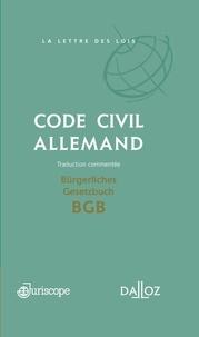 Gwendoline Lardeux et Raymond Legeais - Code civil allemand - Bürgerliches Gesetzbuch (BGB).