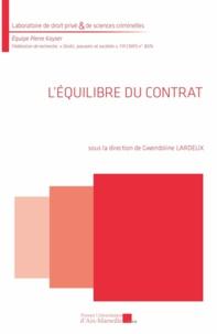 Gwendoline Lardeux et  Collectif - L'équilibre du contrat.