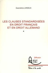 Gwendoline Lardeux - Les clauses standardisées en droit français et en droit allemand.