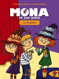 Gwendoline Raisson - Je lis avec Mona et ses amis CP - La dispute !.