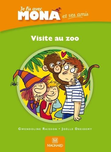 Gwendoline Raisson - Je lis avec Mona et ses amis CP - Visite au zoo.