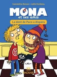 Gwendoline Raisson - Je lis avec Mona et ses amis CP - Album 2, La dent de Paco a disparu.