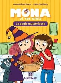 Gwendoline Raisson et Joëlle Dreidemy - Mona et ses amis CP-CE1 - La poule mystérieuse.