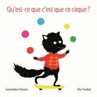 Gwendoline Raisson et Ella Charbon - Qu'est-ce que c'est que ce cirque ?.