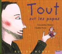 Gwendoline Raisson et Clotilde Perrin - Tout sur les papas.