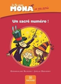 Gwendoline Raisson - Un sacré numéro ! - Je lis avec Mona et ses amis CP.