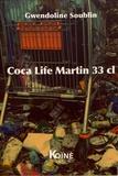 Gwendoline Soublin - Coca Life Martin 33 cl.