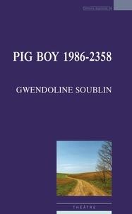 Gwendoline Soublin - Pig boy 1986-2358.