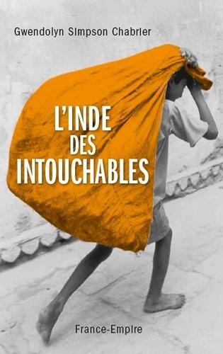 Gwendolyn Simpson Chabrier - L'Inde des intouchables.