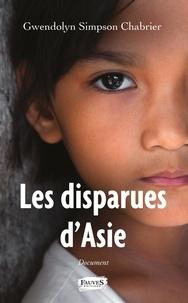 Télécharger un livre sur votre ordinateur Les disparues d'Asie in French 9791030217483