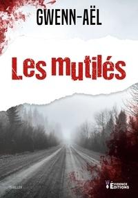 Gwenn-Aël - Les mutilés.