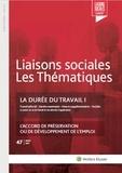 Gwennhaël François - La durée du travail - Tome I : l'accord de préservation ou de développement de l'emploi.