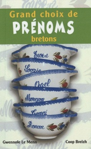 Gwennole Le Menn - Grands choix de prénoms bretons.