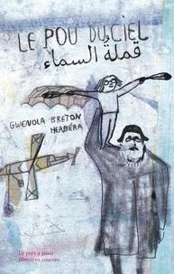 Gwenola Breton et Ghislaine Herbéra - Le pou du ciel.