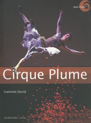 Gwénola David et Claire David - Cirque Plume.