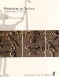 Gwenola Graff et Alejandro Jimenez Serrano - Préhistoires de l'écriture - Iconographie, pratiques graphiques et émergence de l'écrit dans l'Egypte prédynastique.
