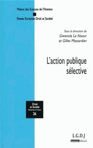 Gwenola Le Naour et Gilles Massardier - L'action publique sélective.