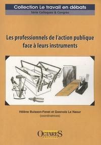 Gwenola Le Naour et Hélène Buisson-Fenet - Les professionnels de l'action publique face à leurs instruments.