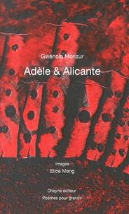 Gwénola Morizur - Adèle & Alicante.