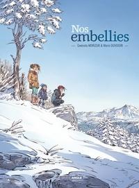 Gwénola Morizur et Marie Duvoisin - Nos embellies.