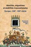 Gwénola Sebaux - Identités, migrations et mobilités transnationales - Europe (XIXe - XXIe siècle), étude de cas : Allemagne, Autriche, Roumanie, France, Israël.