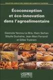 Gwenola Yannou-Le Bris et Hiam Serhan - Ecoconception et éco-innovation dans l'agroalimentaire.