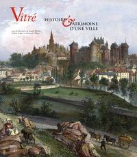Galabria.be Vitré, Histoire et patrimoine d'une ville Image