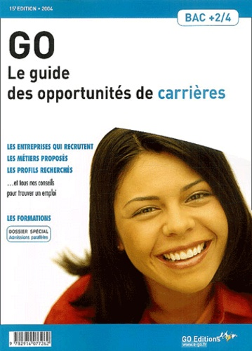 Gwénolé Guiomard et  Collectif - Le guide des opportunités de carrières Bac +2/4.