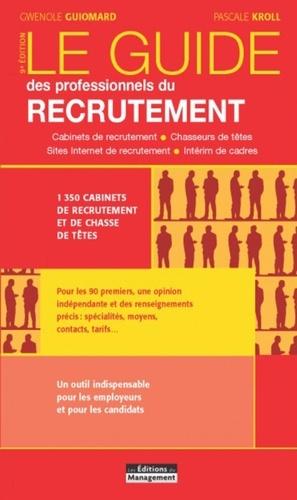 Le guide des professionnels du recrutement 9e édition