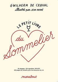 Gwilherm de Cerval - Le petit livre du sommelier.