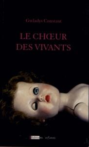 Gwladys Constant - Le choeur des vivants.