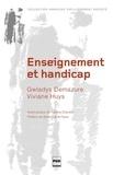 Gwladys Demazure et Viviane Huys - Enseignement et handicap - Défis et réponses d'un enseignement adapté.